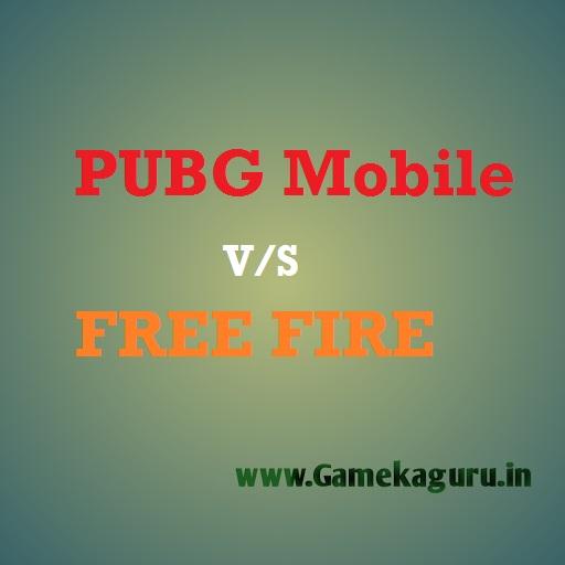 PUBG V/S FREE FIRE